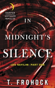 In Midnight's Silence -- Frohock delivers her characteristic moody vision